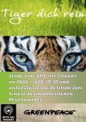 Print-Anzeige  # 343856 für Greenpeace Plakat-Wettbewerb 2014: Sujet für Plakat Kampagne zum Schutz des Sumatra Tigers Wettbewerb
