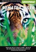 Print ad # 343233 for Greenpeace Poster contest 2014: Campaign for the protection of the Sumatra Tiger contest
