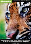 Print-Anzeige  # 341869 für Greenpeace Plakat-Wettbewerb 2014: Sujet für Plakat Kampagne zum Schutz des Sumatra Tigers Wettbewerb