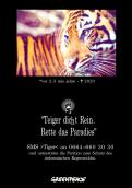 Print-Anzeige  # 349108 für Greenpeace Plakat-Wettbewerb 2014: Sujet für Plakat Kampagne zum Schutz des Sumatra Tigers Wettbewerb