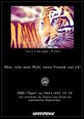 Print ad # 349117 for Greenpeace Poster contest 2014: Campaign for the protection of the Sumatra Tiger contest