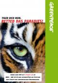 Print-Anzeige  # 342518 für Greenpeace Plakat-Wettbewerb 2014: Sujet für Plakat Kampagne zum Schutz des Sumatra Tigers Wettbewerb
