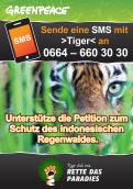 Print ad # 350746 for Greenpeace Poster contest 2014: Campaign for the protection of the Sumatra Tiger contest