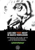 Print-Anzeige  # 344633 für Greenpeace Plakat-Wettbewerb 2014: Sujet für Plakat Kampagne zum Schutz des Sumatra Tigers Wettbewerb