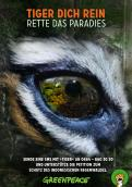 Print-Anzeige  # 344479 für Greenpeace Plakat-Wettbewerb 2014: Sujet für Plakat Kampagne zum Schutz des Sumatra Tigers Wettbewerb