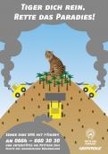 Print ad # 350047 for Greenpeace Poster contest 2014: Campaign for the protection of the Sumatra Tiger contest