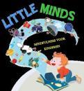 Logo # 361757 voor Ontwerp logo voor mindfulness training voor kinderen - Little Minds wedstrijd