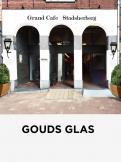 Logo # 984060 voor Ontwerp een mooi logo voor ons nieuwe restaurant Gouds Glas! wedstrijd