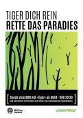 Print-Anzeige  # 349750 für Greenpeace Plakat-Wettbewerb 2014: Sujet für Plakat Kampagne zum Schutz des Sumatra Tigers Wettbewerb