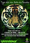 Print-Anzeige  # 349192 für Greenpeace Plakat-Wettbewerb 2014: Sujet für Plakat Kampagne zum Schutz des Sumatra Tigers Wettbewerb