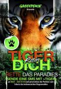 Print-Anzeige  # 350780 für Greenpeace Plakat-Wettbewerb 2014: Sujet für Plakat Kampagne zum Schutz des Sumatra Tigers Wettbewerb