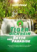 Print-Anzeige  # 348002 für Greenpeace Plakat-Wettbewerb 2014: Sujet für Plakat Kampagne zum Schutz des Sumatra Tigers Wettbewerb